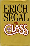 The Class (G K Hall Large Print Book Series) (081614026X) by Segal, Erich