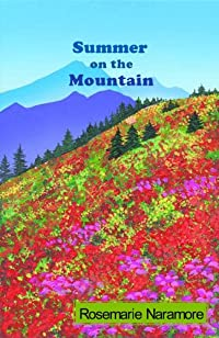 Summer On The Mountain by Rosemarie Naramore ebook deal