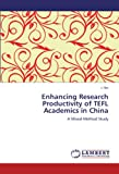 Enhancing Research Productivity of TEFL Academics in China: A Mixed-Method Study