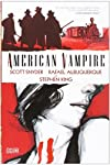 American Vampire, Volume 1 (Graphic Novel)