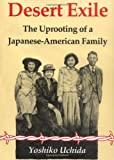 Desert Exile: The Uprooting of a Japanese American Family (0295961902) by Uchida, Yoshiko