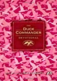 By Alan Robertson The Duck Commander Devotional