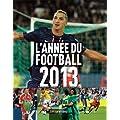 L'Ann�e du football 2013 -n�41-