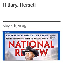 Hillary, Herself (       UNABRIDGED) by Kevin D. Williamson Narrated by Mark Ashby