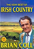 BRIAN COLL -THE VERY BEST OF IRISH COUNTRY PT2 (E)