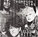 Thompson Twins - Greatest Hits
