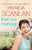 Love and Marriage Patricia Scanlan