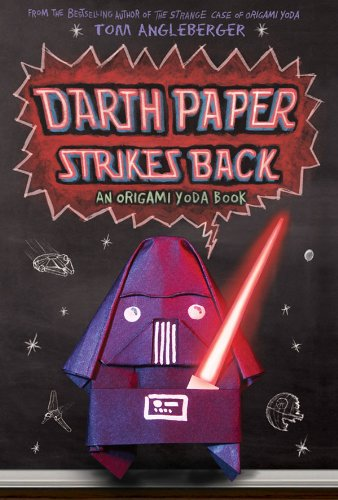 Darth Paper Strikes Back: An Origami Yoda Book PDF