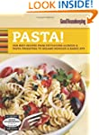 Good Housekeeping Pasta!: Our Best Re...
