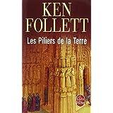 Les Piliers de la Terrepar Ken Follett