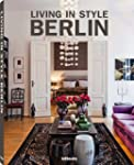 Living in style Berlin. Ediz. inglese...