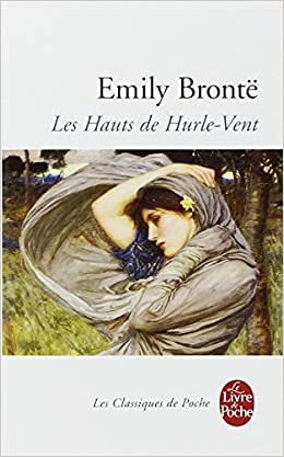Emily Brontë - Les Hauts de Hurle-Vent