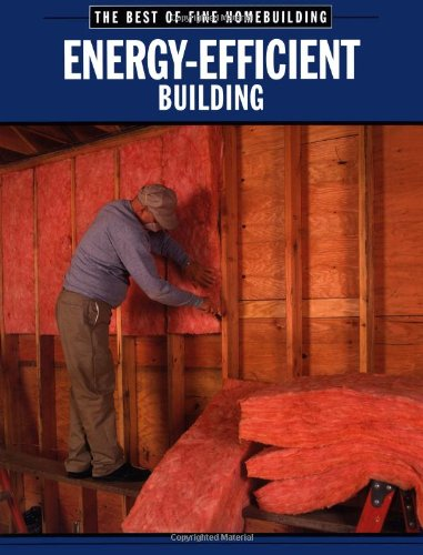 Energy-Efficient Building (Best Of Fine Homebuilding)