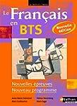 Le Fran�ais en BTS - BTS 1re et 2e an...