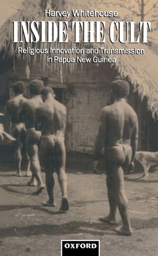 Inside the Cult: Religious Innovation and Transmission in Papua New Guinea (Oxford Studies in Social and Cultural Anthropology)