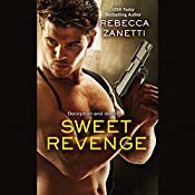 Sweet Revenge | [Rebecca Zanetti]