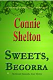 Sweets, Begorra: The Seventh Samantha Sweet Mystery (The Samantha Sweet Mysteries)
