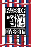 img - for Faces of Diversity(The Re-Socialization of our Youth: Changing Tomorrow's Race Relations In America), Seventh Edition book / textbook / text book