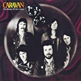 Show of Our Lives by Caravan (1998-10-28)