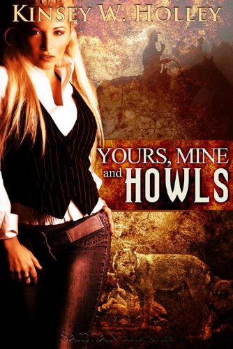 Review: Yours, Mine and Howls by Kinsey W. Holley