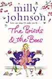 The Birds & the Bees. Milly Johnson