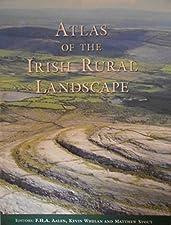 Atlas of the Irish Rural Landscape by