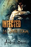 Infected: Life After Death Andrea Speed