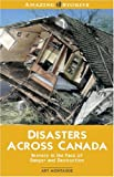 Disasters Across Canada (Amazing Stories)