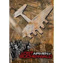 Lost Airmen of Buchenwald (Special Edition)