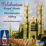 Celebration Westminster Abbey Choir