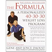 The Formula: A Personalized 40-30-30 Fat-Burning Nutrition Program