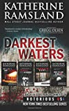 Katherine Ramsland Darkest Waters (Notorious USA)