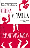 img - for  rase una vez en Colombia (Comedia rom ntica y El espantap jaros) (Spanish Edition) book / textbook / text book