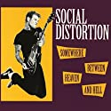 Social Distortion - Somewhere Between Heaven - Vinyl Record 2011