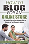 How To Blog for an Online Store: The...
