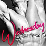 Wednesday | Kendall Ryan