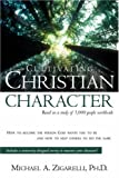 img - for Cultivating Christian Character book / textbook / text book