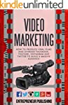 Video Marketing: How To Produce Viral...