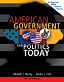 img - for American Government and Politics Today, No Separate Policy Chapters Version, 2013-2014 (American and Texas Government) book / textbook / text book
