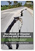 Handbook of Disaster Policies and Institutions: Improving Emergency Management and Climate Change Adaptation