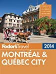Fodor's Montreal & Quebec City 2014 (...