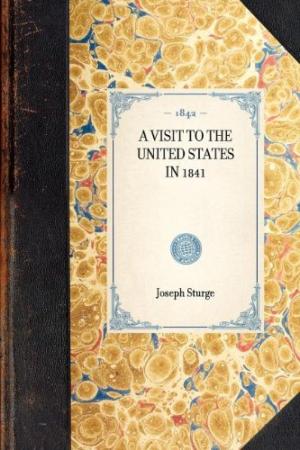 Visit to the United States in 1841 (Travel in America)