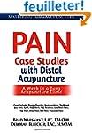 Pain Case Studies with Distal Acupunc...