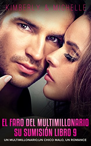 Erotica Romantica: El faro del Multimillonario Un multimillonario, un chico malo, un romance  Su Sumisión Libro 9 (Romance de Suspenso de un Multimillonario