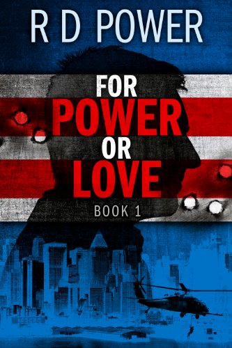 Book: For Power or Love, Book 1 by R.D. Power