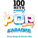 100 Hits Karaoke Pop Anthems - Karaoke Party Songs & Classic Hits