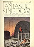 The Fantastic Kingdom: A Collection of Illustrations from the Golden Days of Storytelling (0345244680) by David Larkin