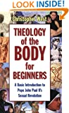 Theology Of The Body For Beginners