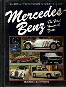 Mercedes-Benz: The First Hundred Years.