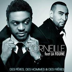 Des p�res, des hommes et des fr�res (feat. La Fouine) - Single